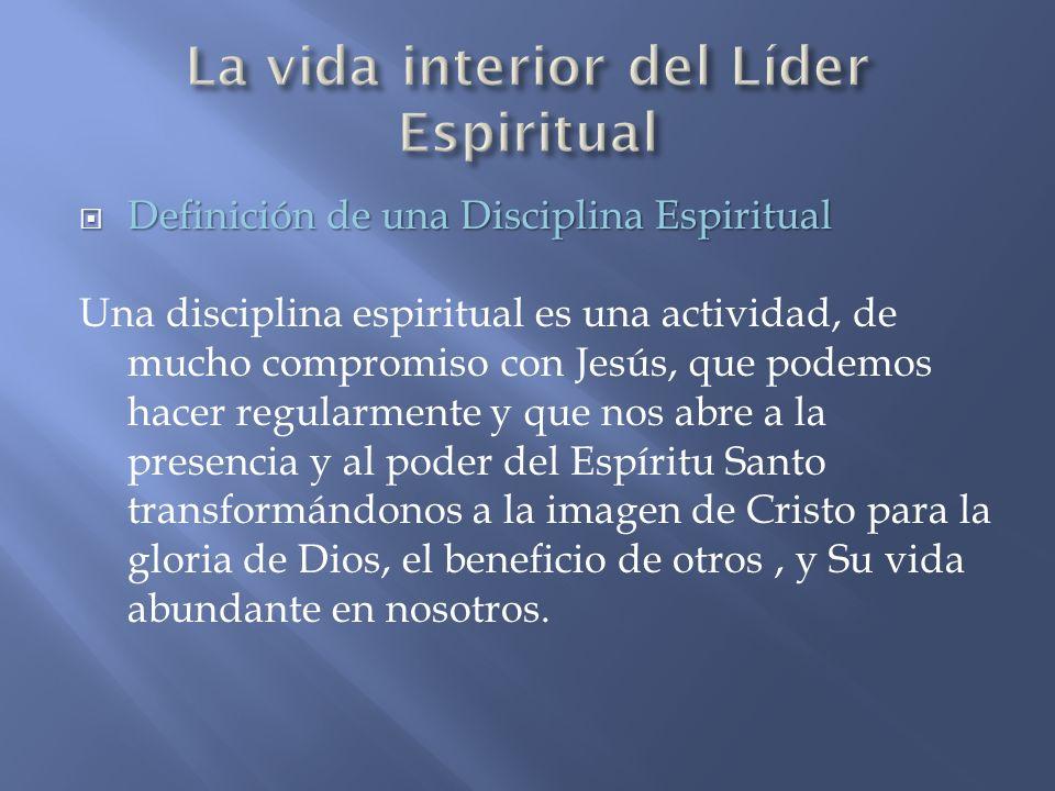 La vida interior del Líder Espiritual