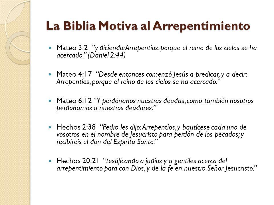 La Biblia Motiva al Arrepentimiento