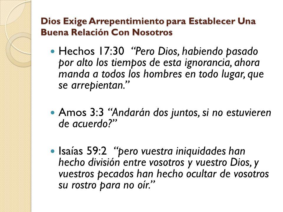 Amos 3:3 Andarán dos juntos, si no estuvieren de acuerdo
