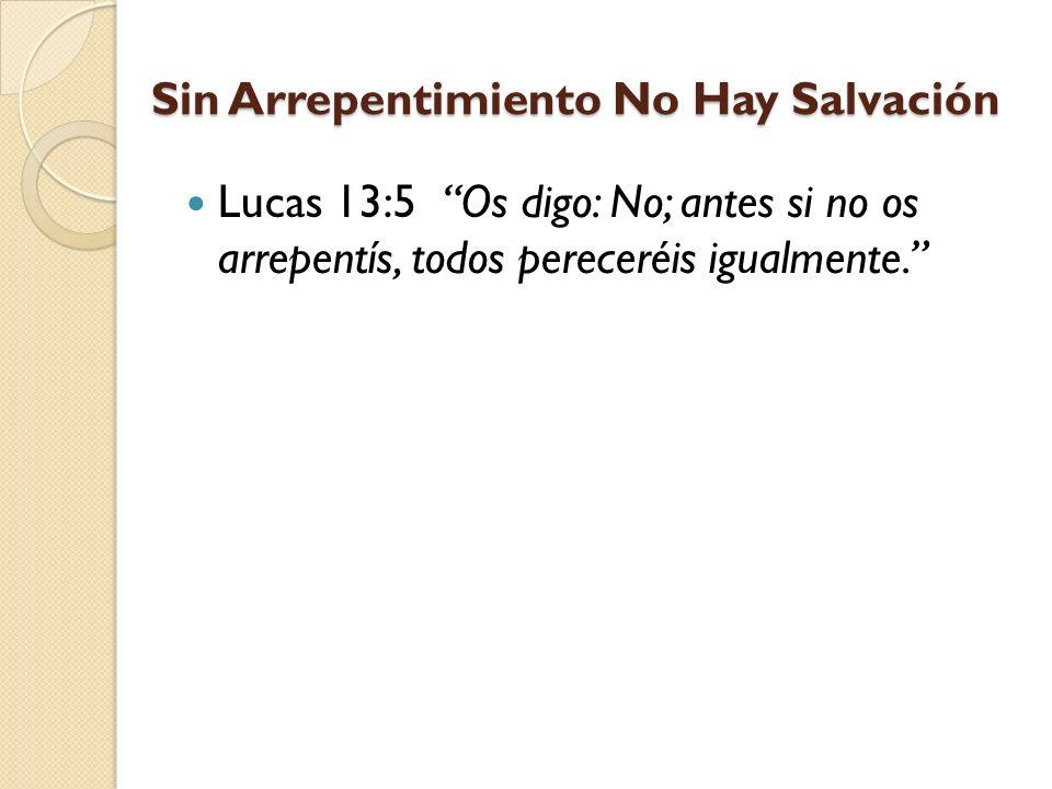 Sin Arrepentimiento No Hay Salvación