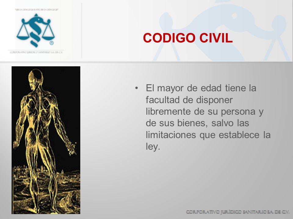 CODIGO CIVILEl mayor de edad tiene la facultad de disponer libremente de su persona y de sus bienes, salvo las limitaciones que establece la ley.