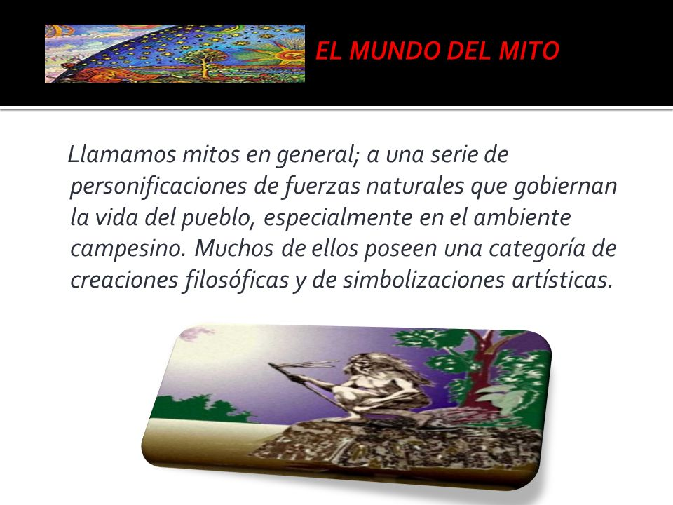 EL MUNDO DEL MITO