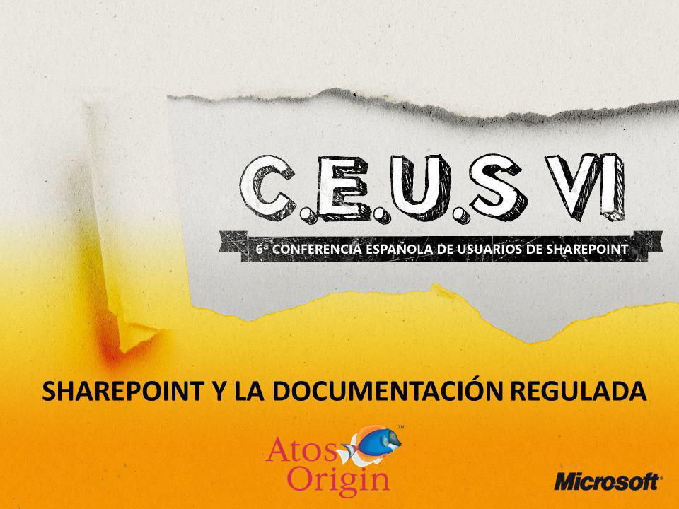 SHAREPOINT Y LA DOCUMENTACIÓN REGULADA