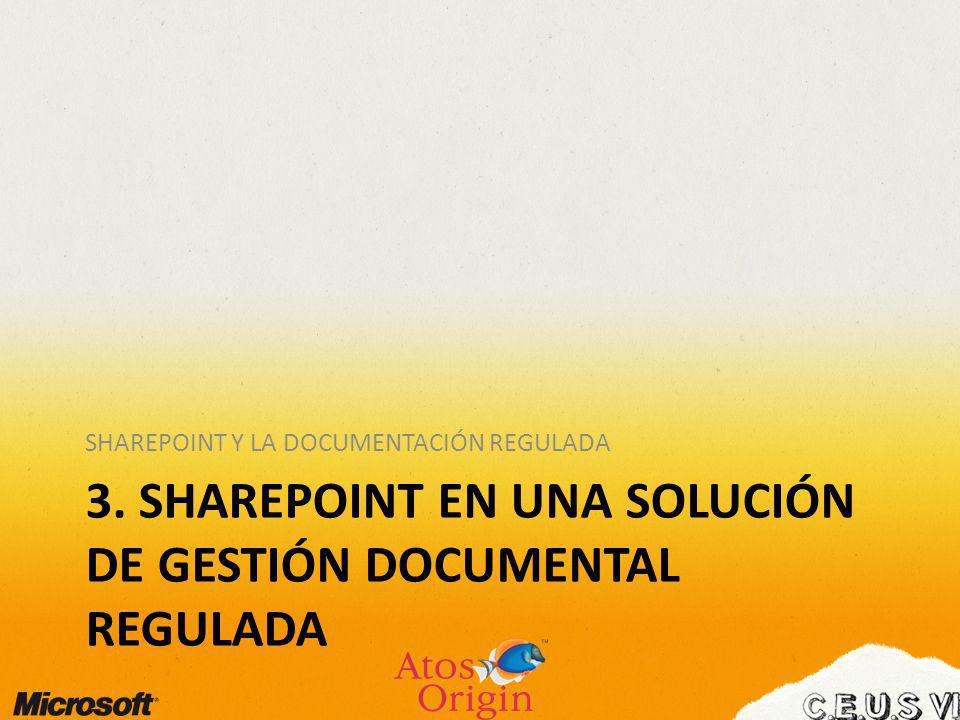 3. Sharepoint EN una solución de Gestión Documental Regulada