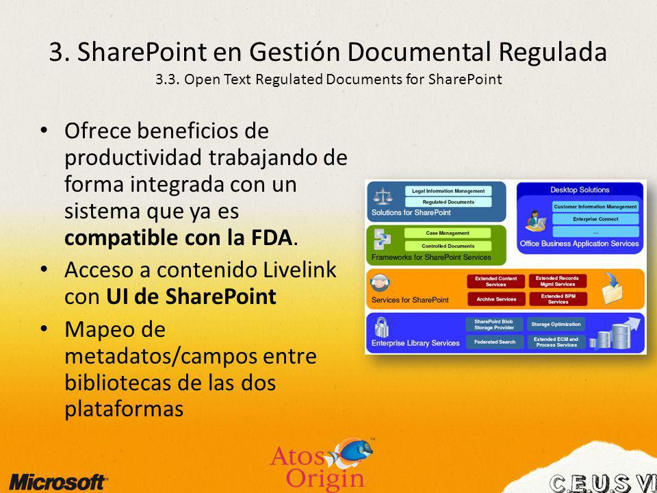 3. SharePoint en Gestión Documental Regulada 3. 3