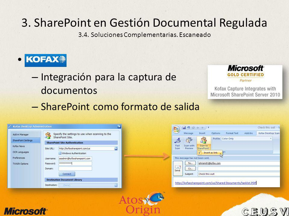 3. SharePoint en Gestión Documental Regulada 3. 4
