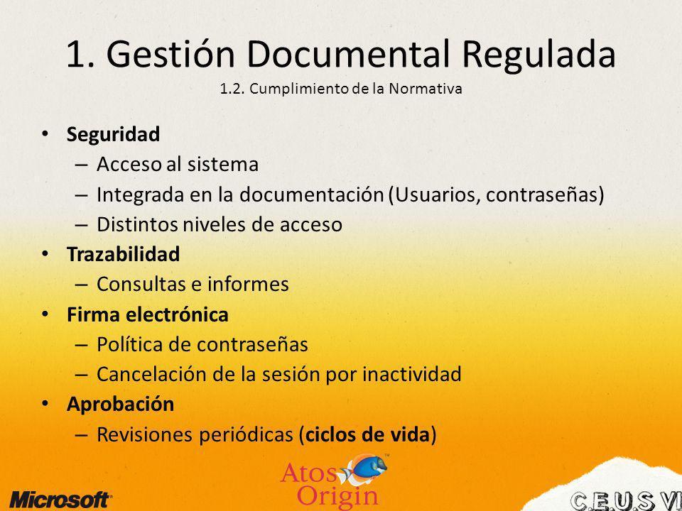 1. Gestión Documental Regulada 1.2. Cumplimiento de la Normativa
