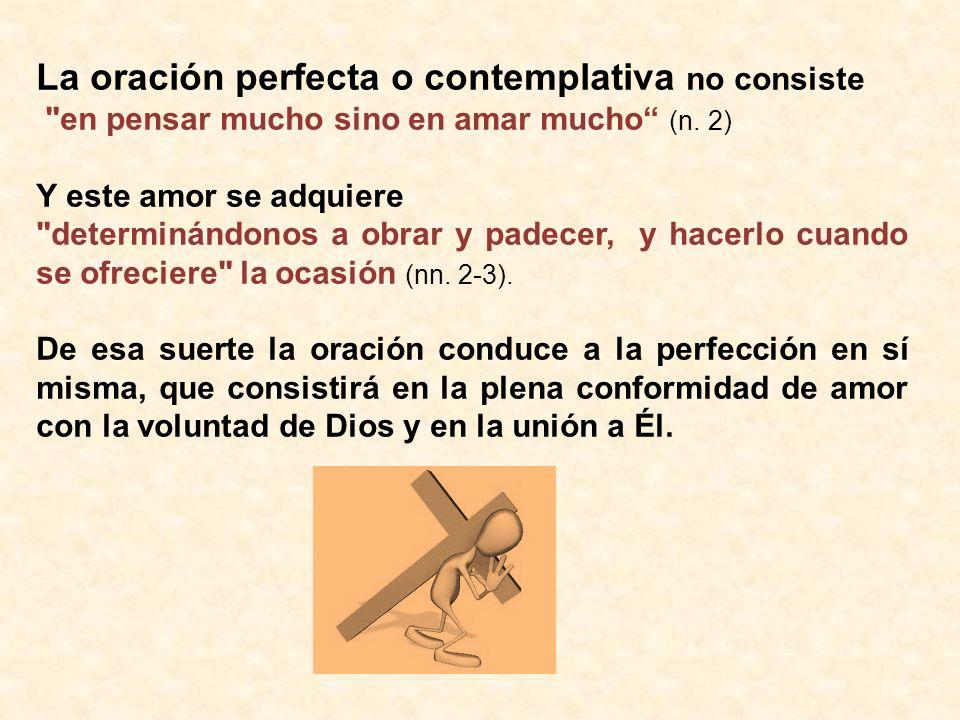 La oración perfecta o contemplativa no consiste