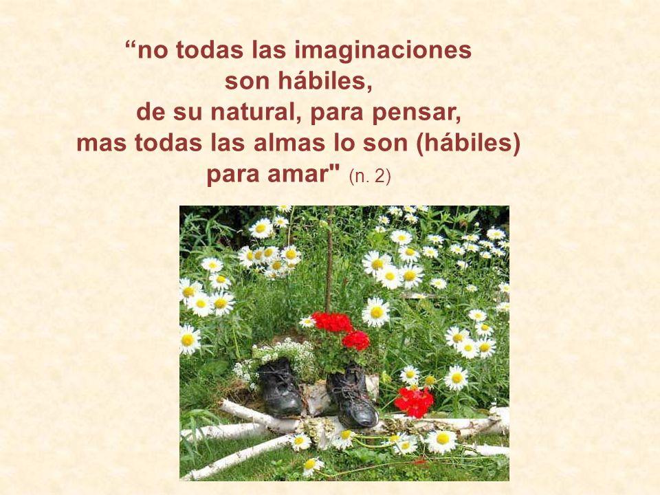 no todas las imaginaciones de su natural, para pensar,