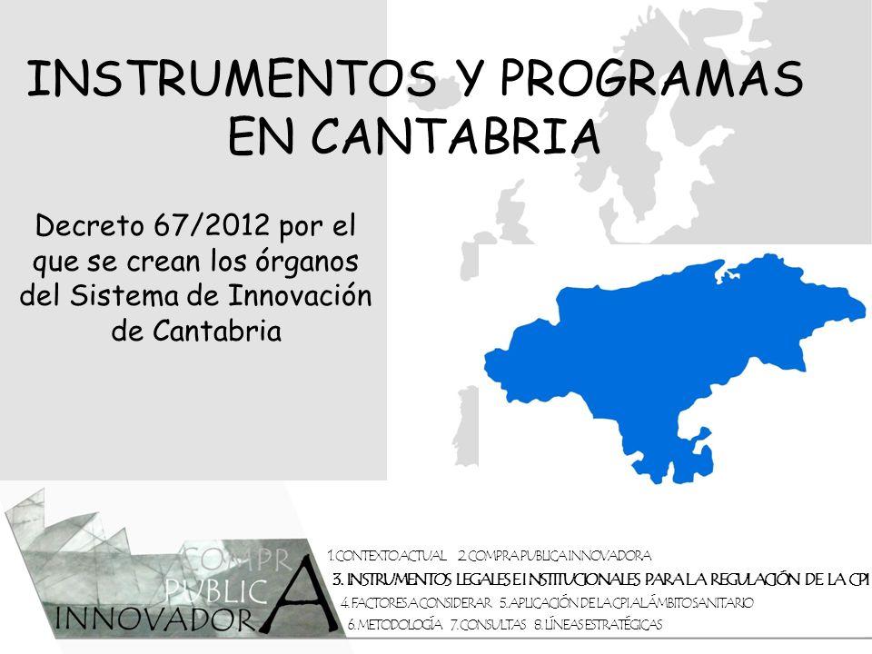 INSTRUMENTOS Y PROGRAMAS EN CANTABRIA