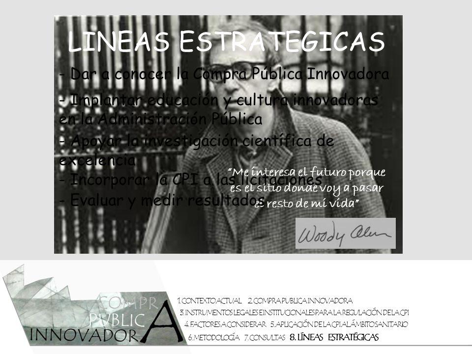 LINEAS ESTRATEGICAS - Dar a conocer la Compra Pública Innovadora
