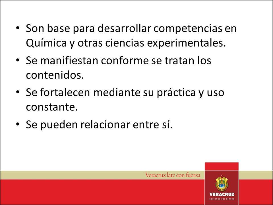 Son base para desarrollar competencias en Química y otras ciencias experimentales.