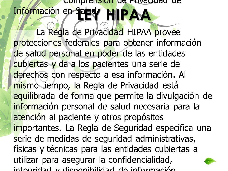 LEY HIPAA Comprensión de Privacidad de Información en Salud