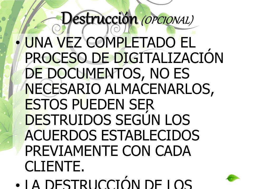 Destrucción (OPCIONAL)