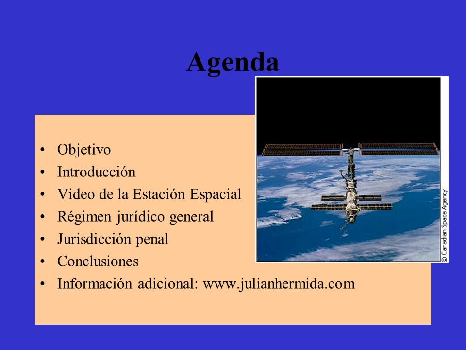 Agenda Objetivo Introducción Video de la Estación Espacial