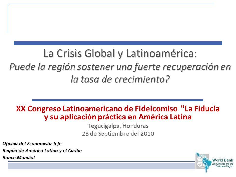 La Crisis Global y Latinoamérica: Puede la región sostener una fuerte recuperación en la tasa de crecimiento