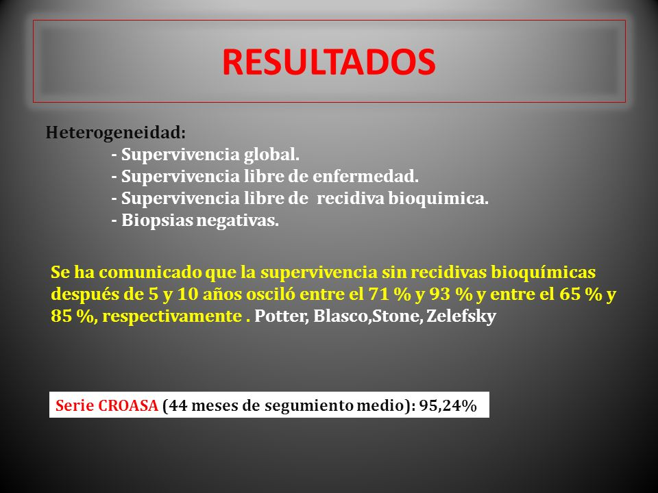 RESULTADOS Heterogeneidad: - Supervivencia global.