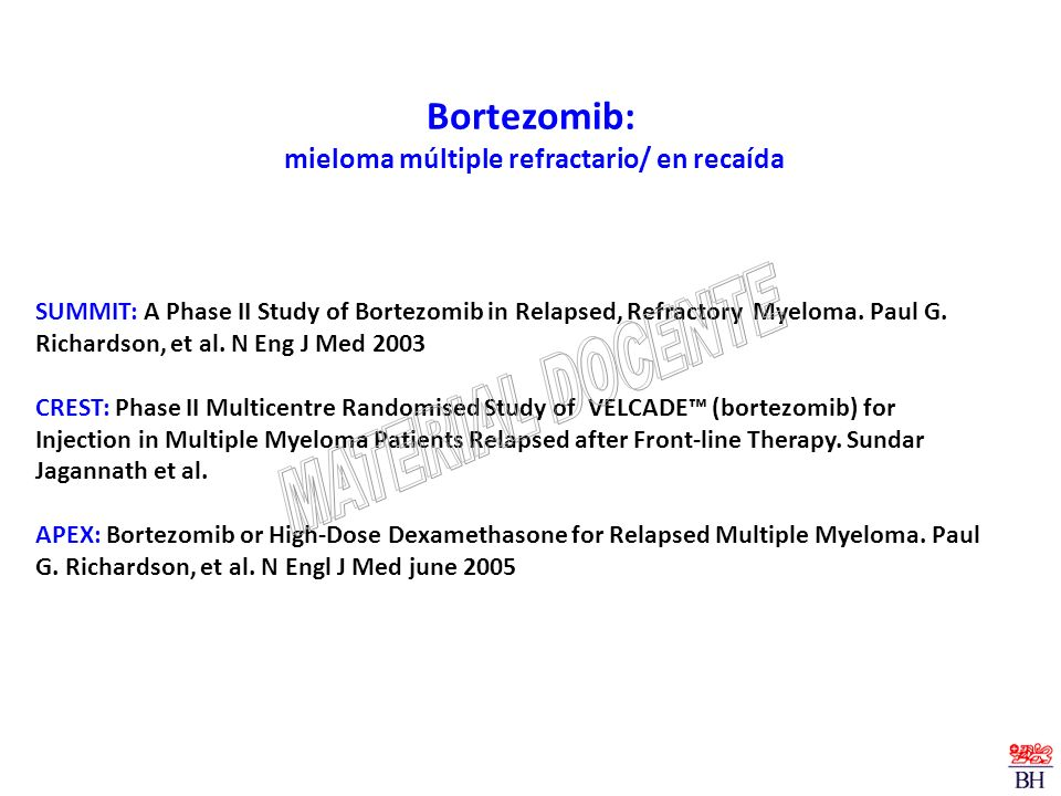 Bortezomib: mieloma múltiple refractario/ en recaída