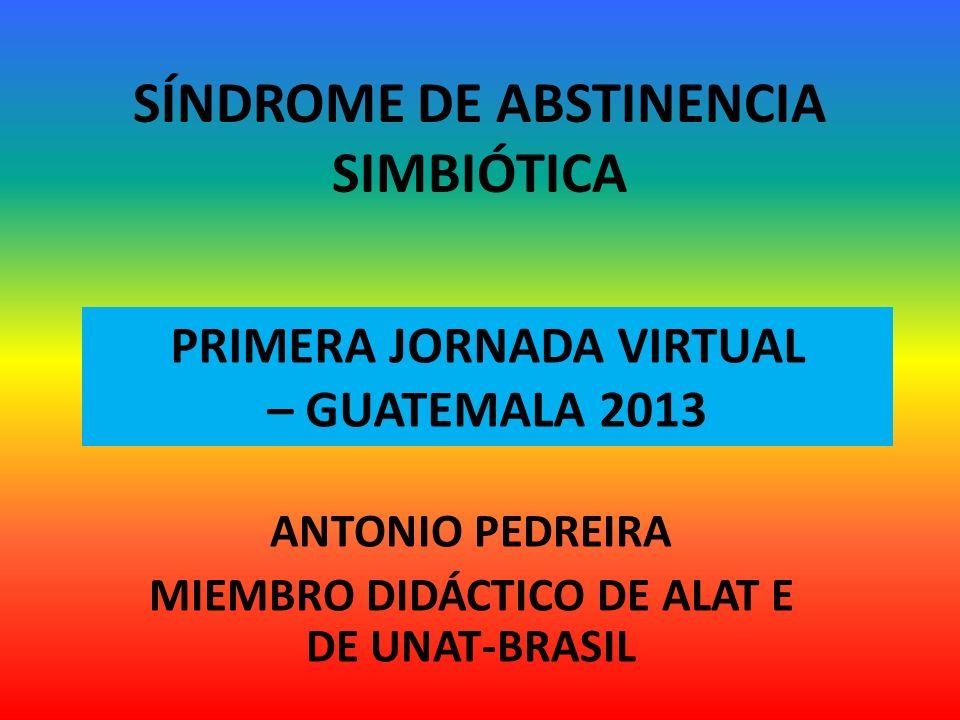 SÍNDROME DE ABSTINENCIA SIMBIÓTICA