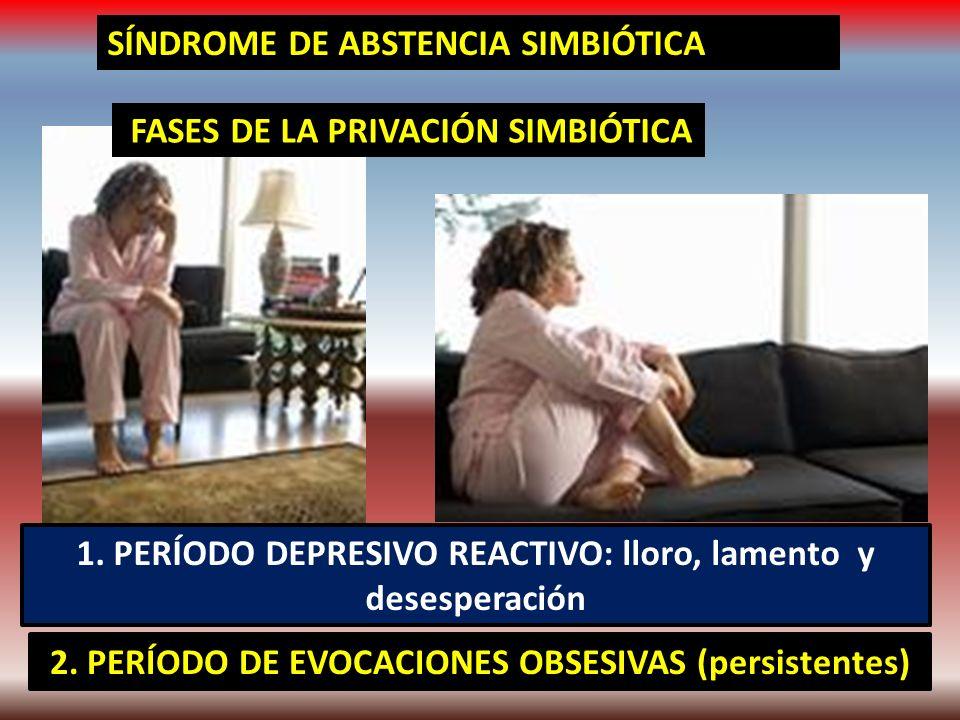 SÍNDROME DE ABSTENCIA SIMBIÓTICA