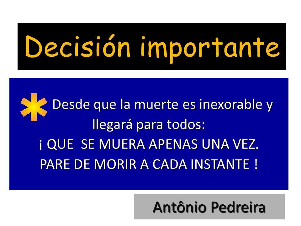 Decisión importante Antônio Pedreira