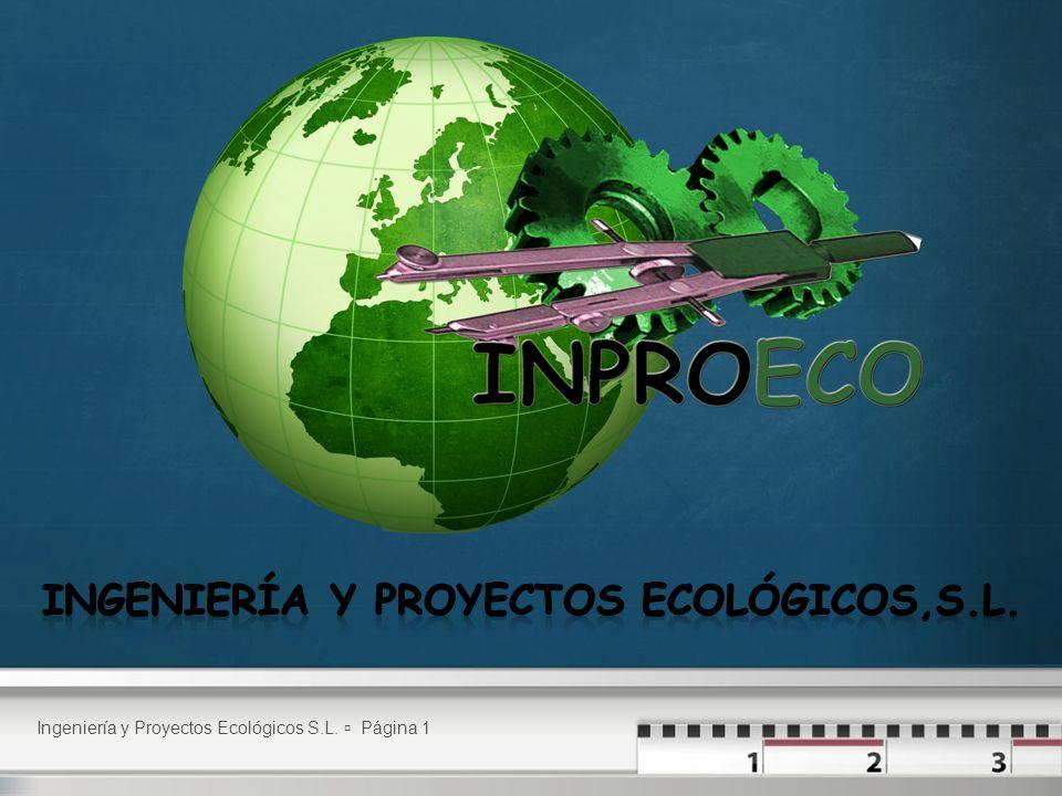 INGENIERÍA Y PROYECTOS ECOLÓGICOS,S.L.