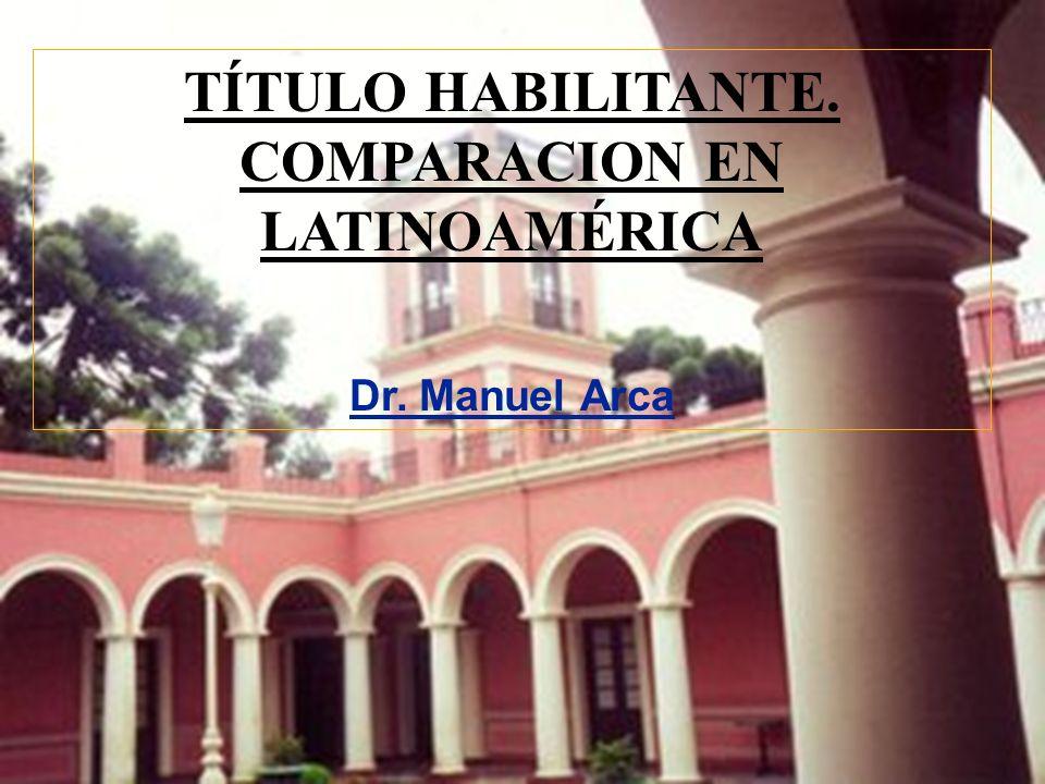 TÍTULO HABILITANTE. COMPARACION EN LATINOAMÉRICA