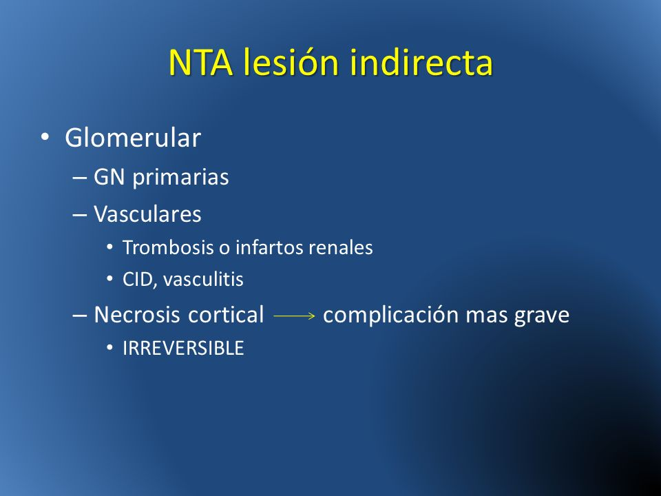 NTA lesión indirecta Glomerular GN primarias Vasculares