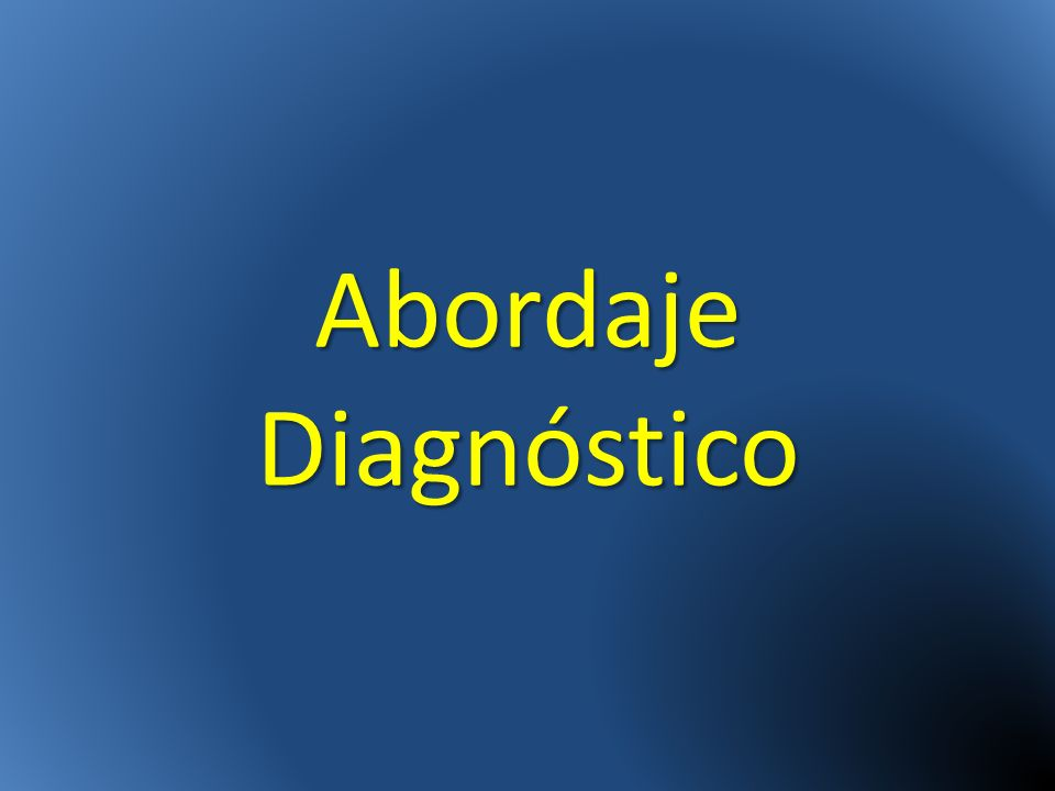 Abordaje Diagnóstico