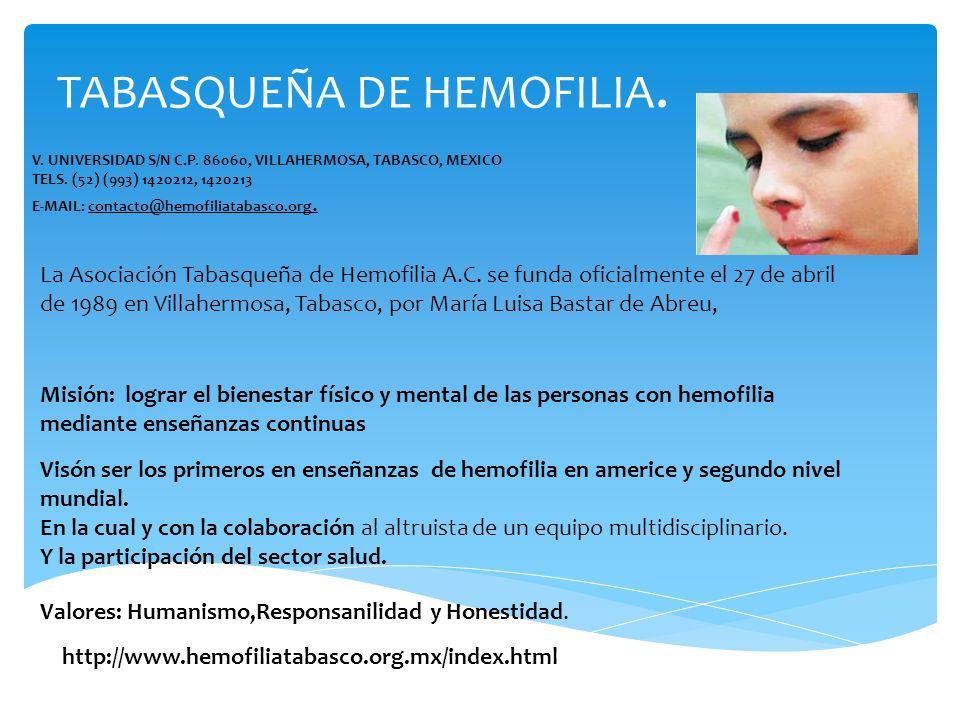 TABASQUEÑA DE HEMOFILIA.