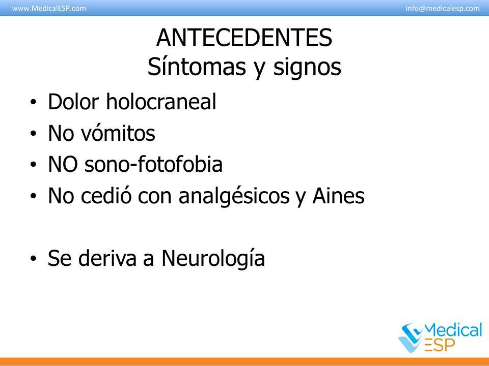 ANTECEDENTES Síntomas y signos