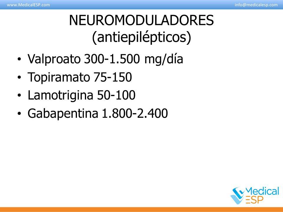 NEUROMODULADORES (antiepilépticos)