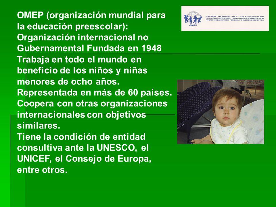 OMEP (organización mundial para la educación preescolar):