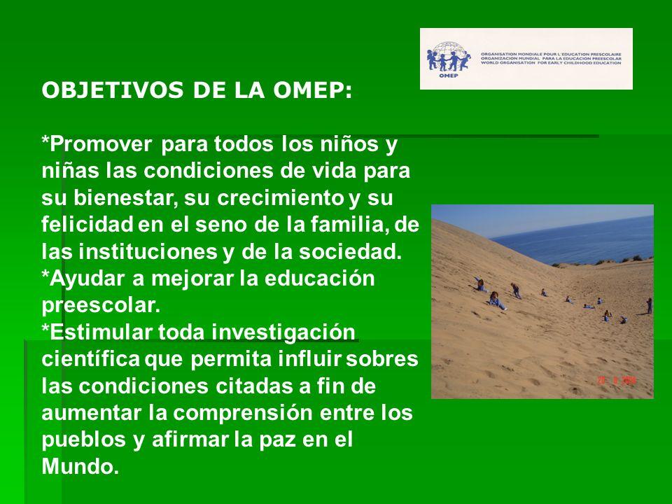 OBJETIVOS DE LA OMEP: