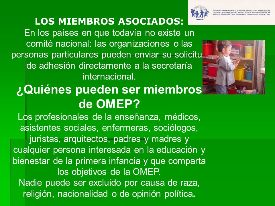 LOS MIEMBROS ASOCIADOS: ¿Quiénes pueden ser miembros de OMEP