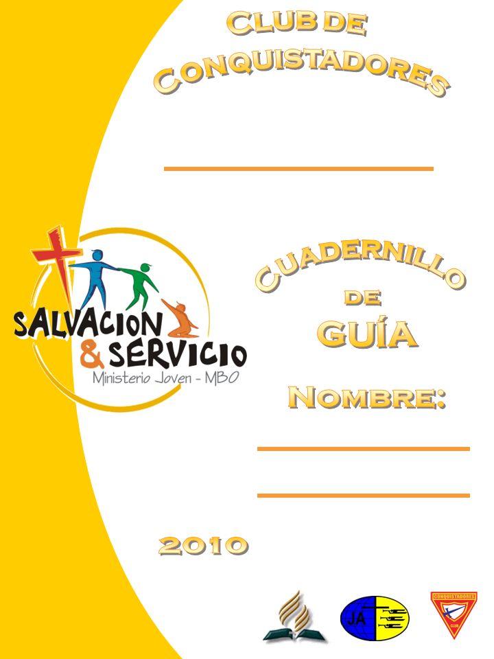 Club de Conquistadores Cuadernillo de GUÍA Nombre: 2010