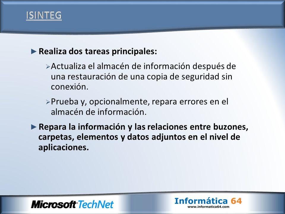 ISINTEG Realiza dos tareas principales: