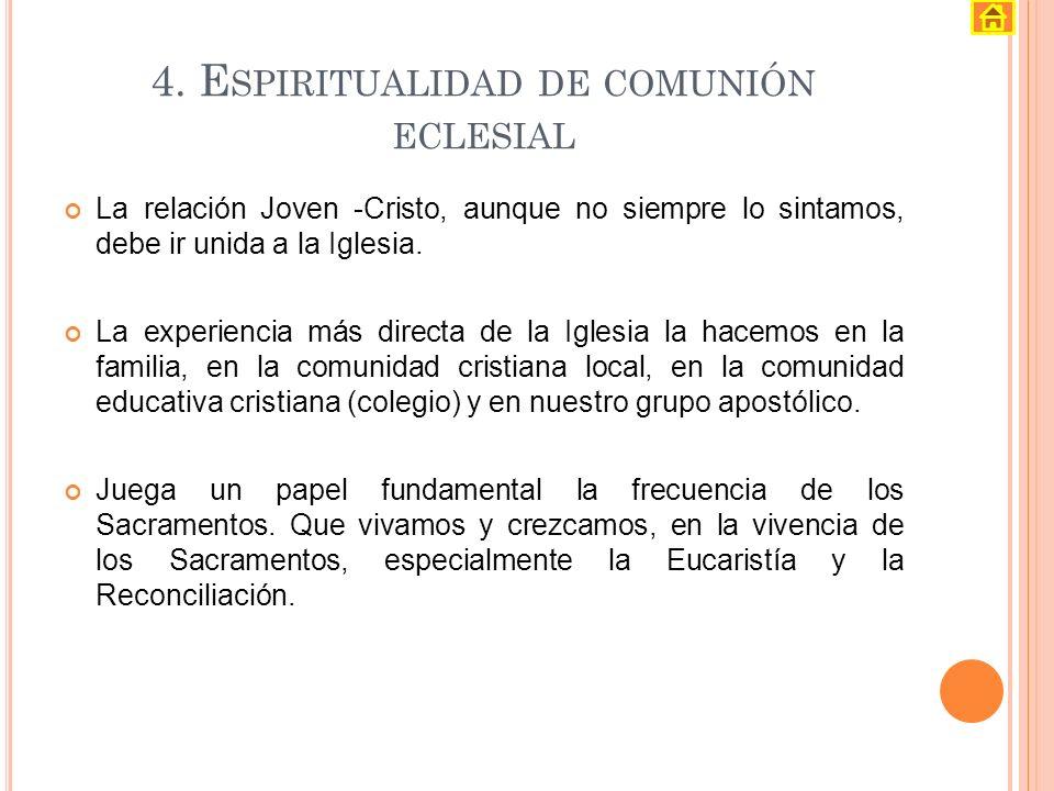 4. Espiritualidad de comunión eclesial
