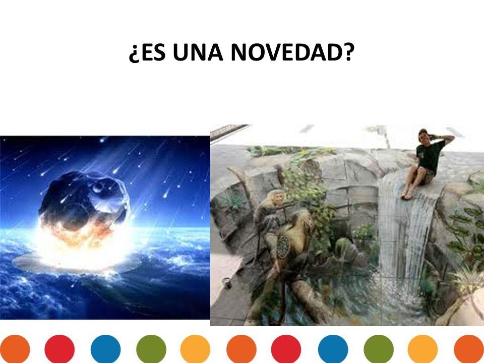 ¿ES UNA NOVEDAD