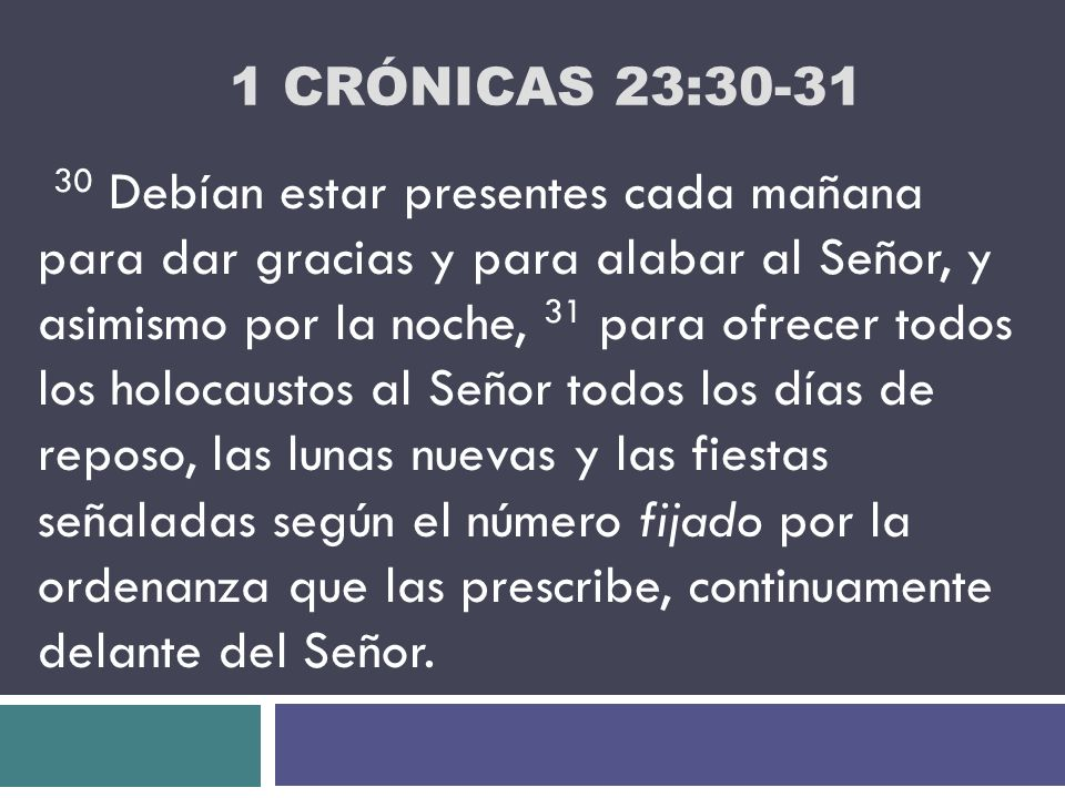 1 Crónicas 23:30-31