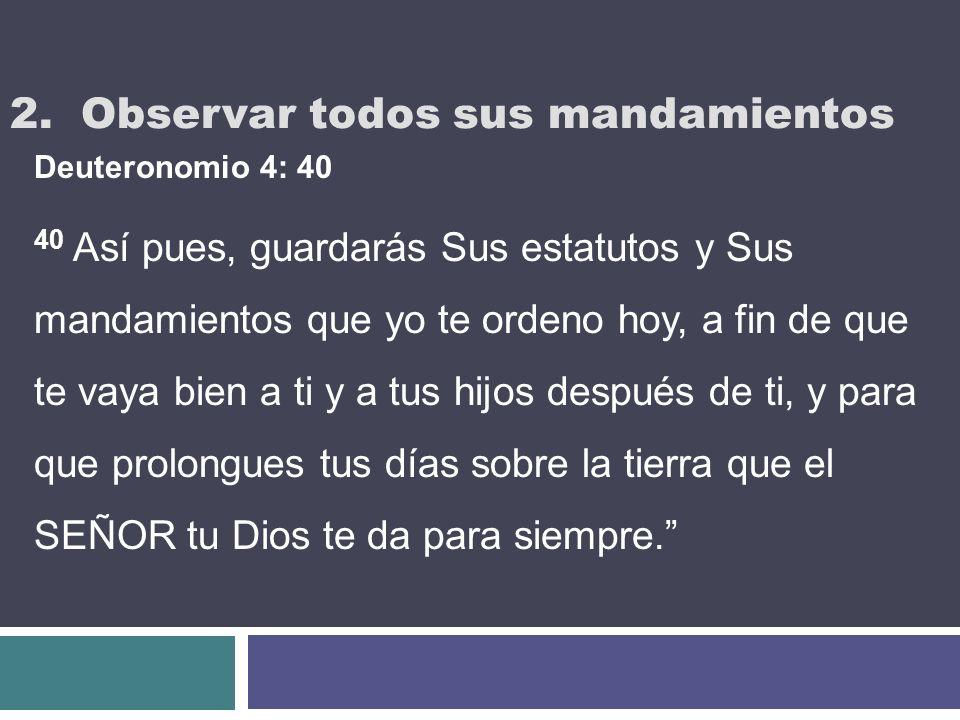 2. Observar todos sus mandamientos