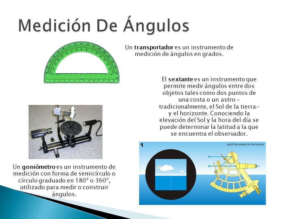 Un transportador es un instrumento de medición de ángulos en grados.