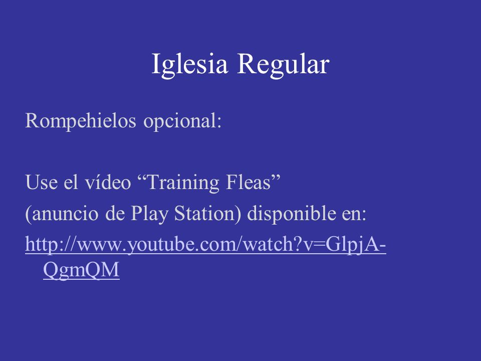 Module 3, Leader's Notes Slide 13. Iglesia Regular.