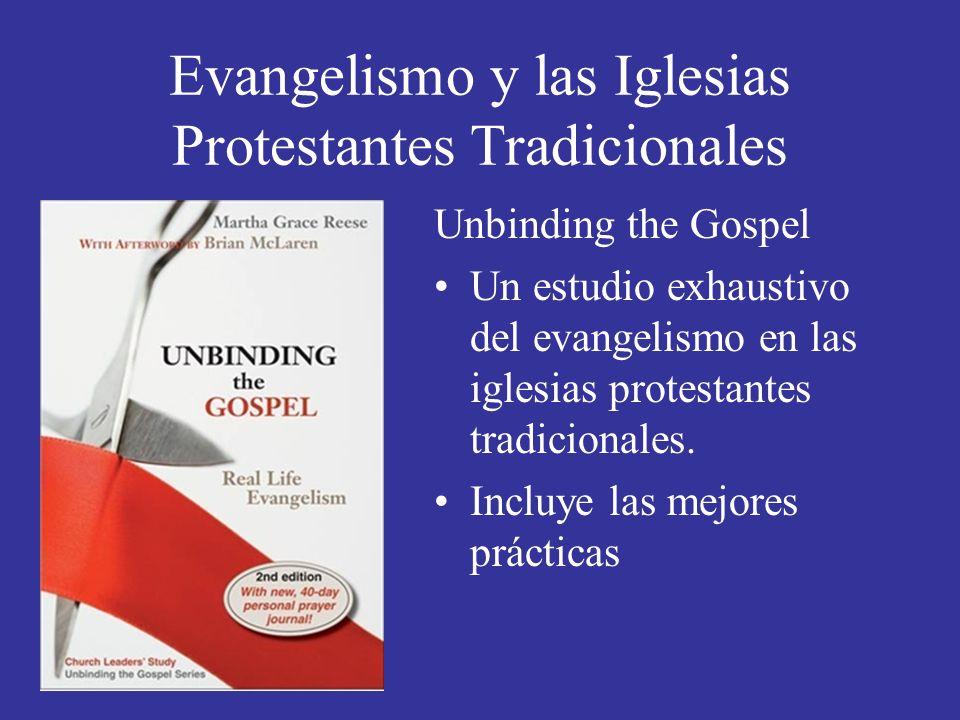 Evangelismo y las Iglesias Protestantes Tradicionales