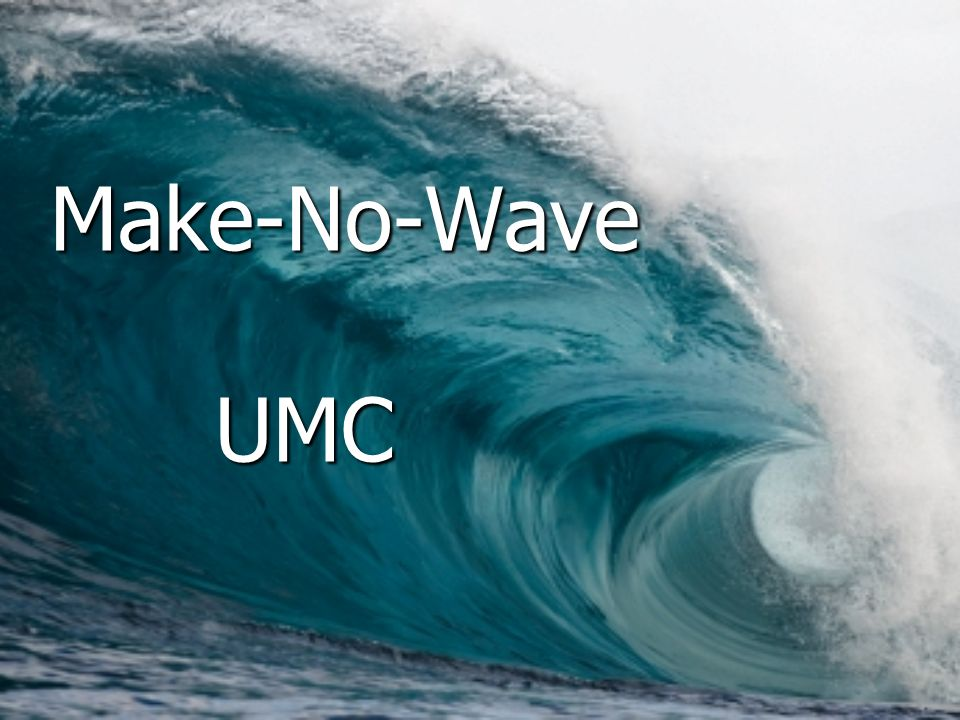 Make-No-Wave UMC Module 3, Leader's Notes