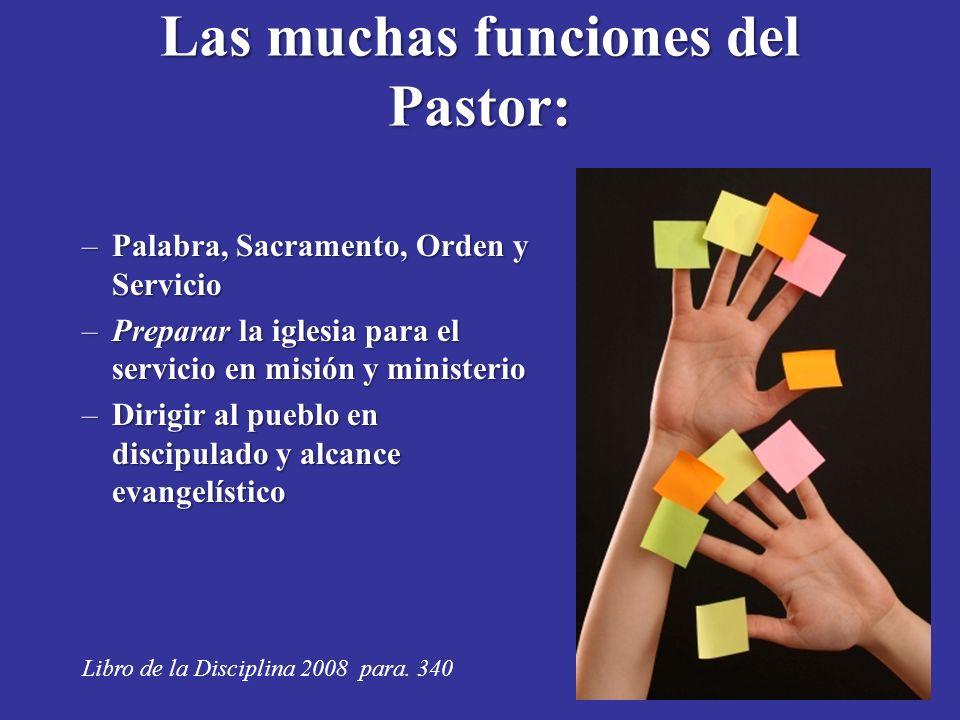 Las muchas funciones del Pastor:
