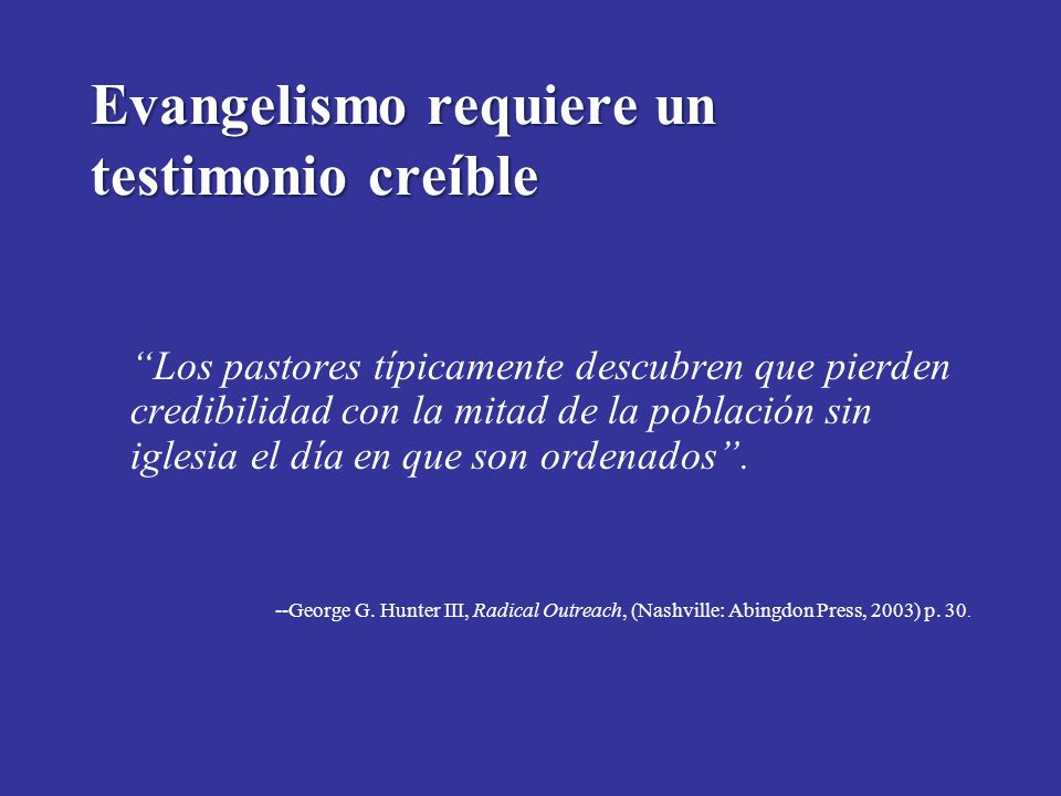 Evangelismo requiere un testimonio creíble