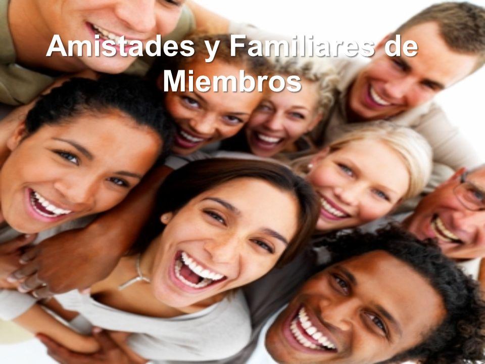 Amistades y Familiares de Miembros