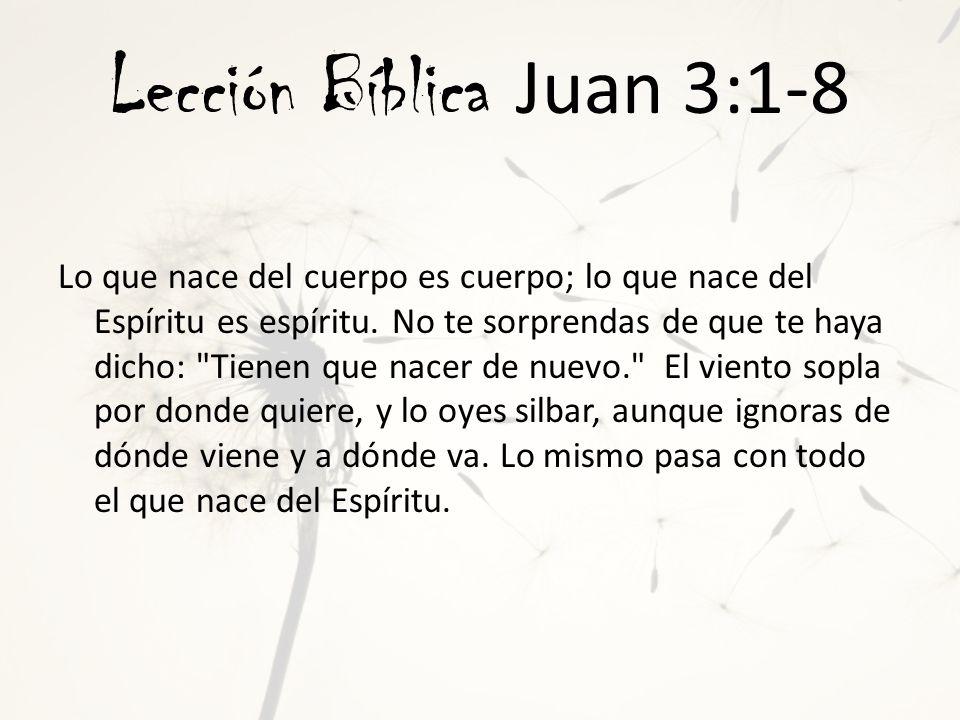 Lección Bíblica Juan 3:1-8