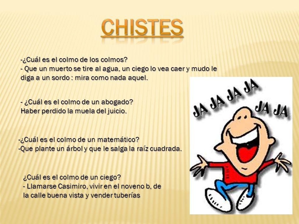 CHISTES -¿Cuál es el colmo de los colmos